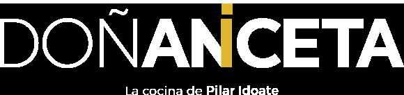 Doña Aniceta : La Cocina de Pilar Idoate